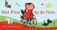 Met Fiep op de fiets | Fiep Westendorp |
