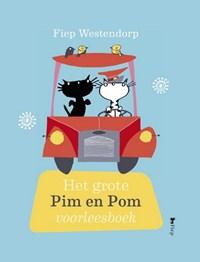 Het grote Pim en Pom voorleesboek | Mies Bouhuys ; Fiep Westendorp |