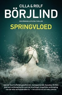 Rönning & Stilton : Springvloed | Cilla Borjlind; Rolf Borjlind |