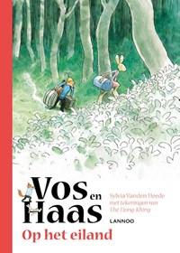 Vos en Haas op het eiland | Sylvia Vanden Heede ; Tjong-Khing The |
