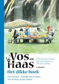 Het dikke boek van Vos en Haas | Sylvia Vanden Heede ; Thé Tjong-Khing |
