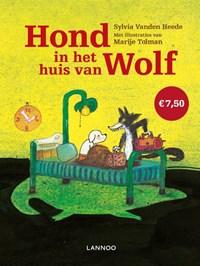 Hond in het huis van Wolf   Sylvia Vanden Heede ; Marije Tolman  