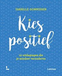 Kies positief   Isabelle Gonnissen  