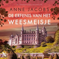 De erfenis van het weesmeisje | Anne Jacobs |