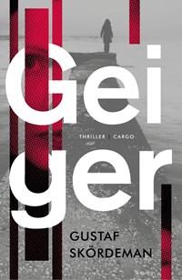 Geiger | Gustaf Skördeman |