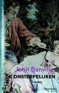 De onsterfelijken   John Banville  