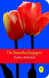 De boodschapper | Kader Abdolah |