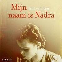 Mijn naam is Nadra | Elle van Rijn |