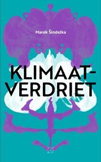 Klimaatverdriet | Marek Sindelka |