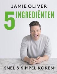 Jamie Oliver - 5 ingredienten   Jamie Oliver  