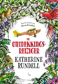 De ontdekkingsreiziger | Katherine Rundell |