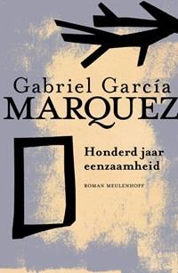 Honderd jaar eenzaamheid | Gabriel Garcia Marquez ; Gabriel García Márquez |