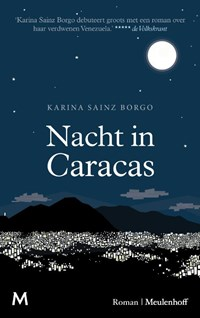 Nacht in Caracas   Karina Sainz Borgo  