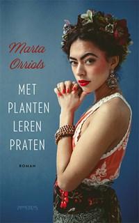 Met planten leren praten | Marta Orriols |