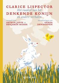 Het raadsel van het denkende konijn en andere verhalen   Clarice Lispector  