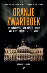 Oranje zwartboek   Gerard Aalders  