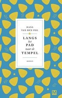 Langs het pad naar de tempel | Hans van den Pol |