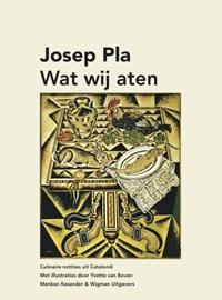 Wat wij aten | Josep Pla |