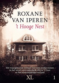 t Hooge nest (in 2 banden) | Roxane van Iperen |