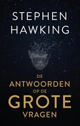 De antwoorden op de grote vragen | Stephen Hawking | 9789000365043
