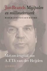Mijlpalen en millimeterwerk | Jan Brands | 9789021419893