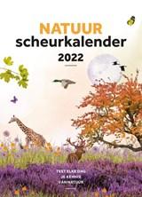 Natuurscheurkalender 2022 | auteur onbekend | 9789021579573