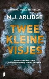 Twee kleine visjes | M.J. Arlidge | 9789022594568