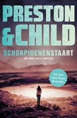 Schorpioenenstaart | Preston & Child | 9789024594641