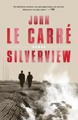 Silverview | John le Carré | 9789024598267