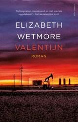 Valentijn   Elizabeth Wetmore   9789025453992