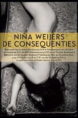 De consequenties | Niña Weijers | 9789025454159