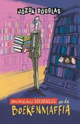 Bureau Speurneus en de boekenmaffia | Jozua Douglas ; Geert Gratama | 9789026156496