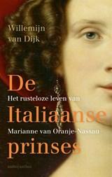 De Italiaanse prinses | Willemijn van Dijk | 9789026352188