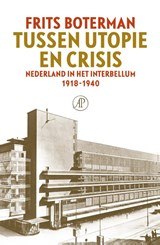 Tussen utopie en crisis   Frits Boterman   9789029543682