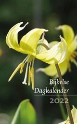 Bijbelse Dagkalender 2022 | auteur onbekend | 9789043536134