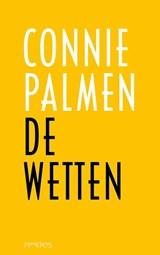 De wetten | Connie Palmen | 9789044645774
