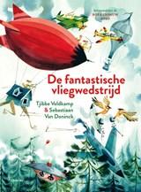 De fantastische vliegwedstrijd | Tjibbe Veldkamp | 9789045124063