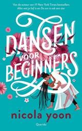 Dansen voor beginners | Nicola Yoon | 9789045126395