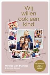 Wij willen ook een kind | Mirella van Markus ; Jorinde Benner | 9789046828359