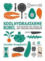 Koolhydraatarme bijbel | Janneke Vreugdenhil | 9789048859771