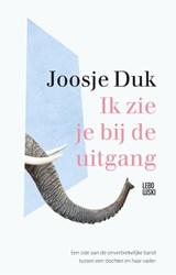 Ik zie je bij de uitgang | Joosje Duk | 9789048863198