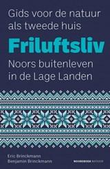 Friluftsliv | Eric Brinckmann ; Benjamin Brinckmann | 9789056156657