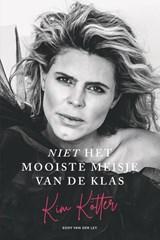 Niet het mooiste meisje van de klas | Kim Kötter ; Eddy van der Ley | 9789083107738