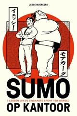Sumo op kantoor | Jesse Moerkerk | 9789083134666