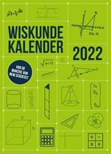 Wiskundekalender 2022 | (red.) | 9789085717379