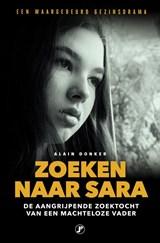 Zoeken naar Sara | Alain Donker | 9789089754240