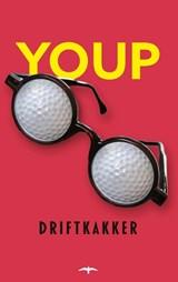 Driftkakker | Youp van 't Hek | 9789400408753