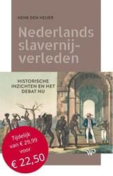 Nederlands slavernijverleden   Henk den Heijer   9789462494930