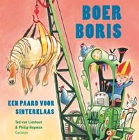 Boer Boris een paard voor Sinterklaas   Ted van Lieshout  