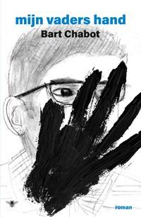 Mijn vaders hand | Bart Chabot |